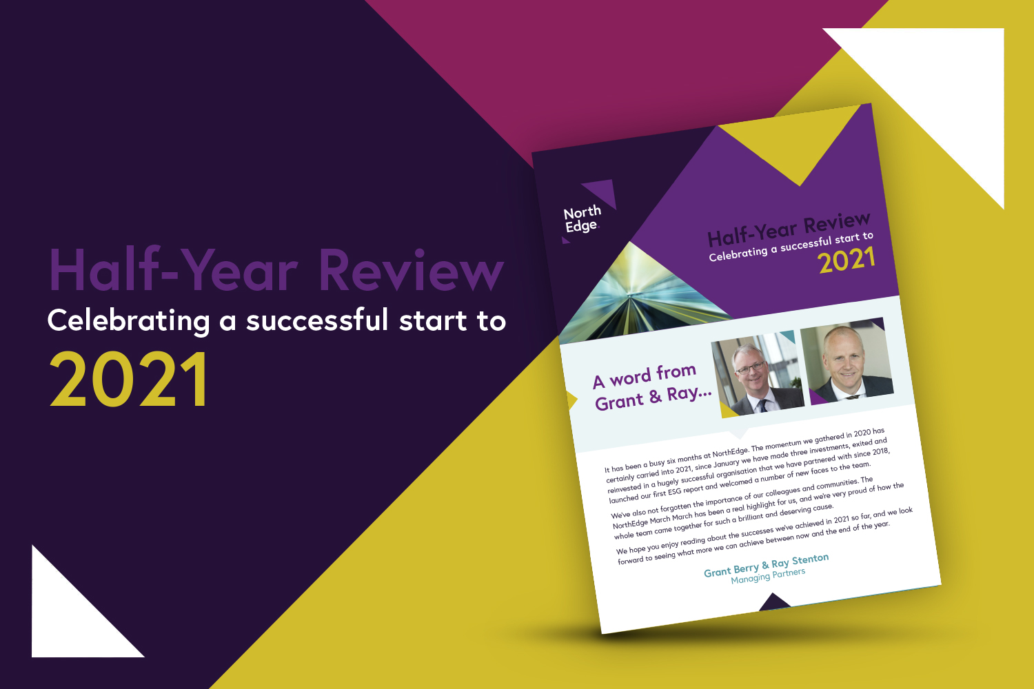 Half-Year Review: Celebrating a successful start to 2021